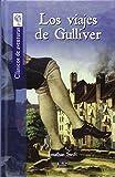 Los viajes de Gulliver (Clásicos de aventuras)