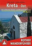 Wanderungen in Kreta Ost. Rother Wanderführer.