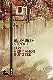 Los hermanos Burgess (Contemporánea)