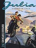 Julia. Viaggio in Italia