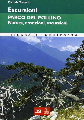 Escursioni. Parco del Pollino. Natura, emozioni, escursioni