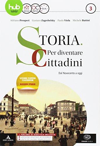 Storia: per diventare cittadini. Per i Licei e gli Ist. magistrali. Con e-book. Con espansione...
