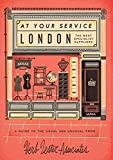 London: A Guide to the Usual and Unusual