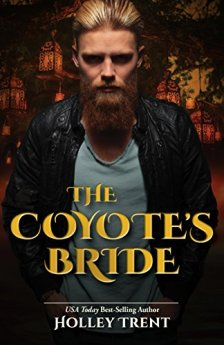The Coyote's Bride (Masters of Maria Book 6) by [Trent, Holley]