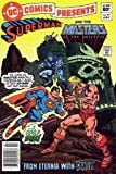 """DC Comics Presents #47 """"Superman & the Masters of the Universe"""""""