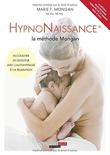 HypnoNaissance : la méthode Mongan