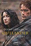 Outlander. La straniera: Outlander #1