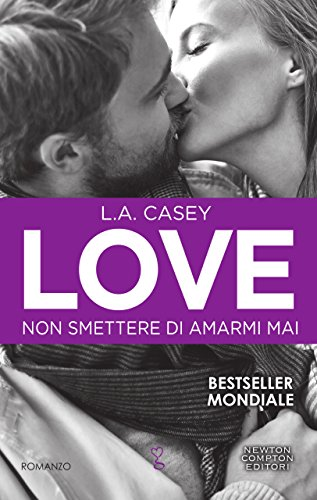 Love. Non smettere di amarmi mai (LOVE series Vol. 9)