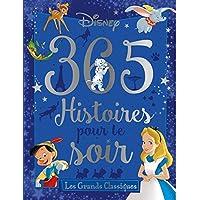 DISNEY - 365 Histoires pour le Soir - Les Grands Classiques