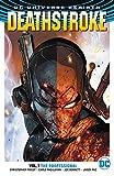 Deathstroke TP Vol 1 The Professional (Rebirth) (Deathstroke (Rebirth))