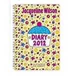 [(Jacqueline Wilson Diary 2012)] [By (author) Jacqueline Wilson] published on (October, 2011)