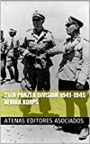21th Panzer Division 1941-1945 Afrika Korps (English Edition)