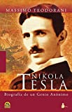 Nikola Tesla: vida y descubrimientos del más genial inventor del siglo XX (2011)