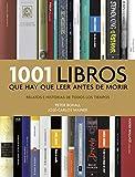 1001 libros que hay que leer antes de morir: Relatos e historias de todos los tiempos (Ocio y entretenimiento)