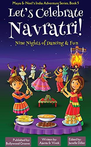 Let's Celebrate Navratri! (Nine Nights of Dancing & Fun) (Maya & Neel's India Adventure Series, Book 5) 1  Let's Celebrate Navratri! (Nine Nights of Dancing & Fun) (Maya & Neel's India Adventure Series, Book 5) 514aMHv2I7L