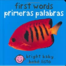 First Words/Primeras Palabras (Bright Baby/ Bebe Listo)