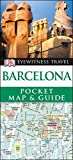DK Eyewitness Barcelona Pocket Map and Guide (Travel Guide)