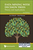 Z, M:  Data Mining With Decision Trees: Theory And Applicati (Series In Machine Perception And Artificial Intelligence)