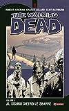 The Walking Dead vol. 3 - Al sicuro dietro le sbarre