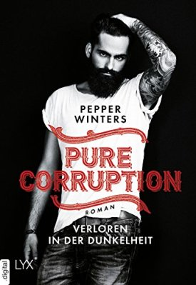 Pure Corruption - Verloren in der Dunkelheit von [Winters, Pepper]