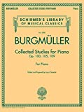 Johann Friedrich Burgmuller: Collected Studies For Piano - Op.100, Op.105, Op.109 (Schirmer's Library of Musical Classics)