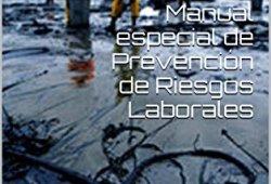 Manual especial de Prevención de Riesgos Laborales libros de lectura pdf gratis