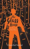 The Glass House: A Year of Our Days