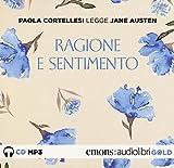 Ragione e sentimento letto da Paola Cortellesi. Audiolibro. CD Audio formato MP3