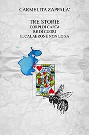 Risultati immagini per tre storie carmelita zappalà