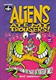 "Aliens Ate My Trousers: Crazy Comics from the Pages of ""Fortean Times"": Crazy Comics from the Pages of ""Fortean Times"""