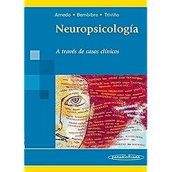 Neuropsicología: A través de casos clínicos