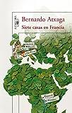 Siete casas en Francia (Spanish Edition)