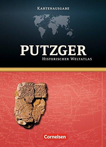 Putzger - Historischer Weltatlas - (104. Auflage): Kartenausgabe: Atlas mit Register