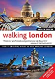 Walking London: Thirty Original Walks in and Around London [Lingua Inglese]