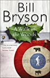 A Walk in the Woods by Bryson, Bill, Cook, David (1998) Paperback