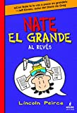Nate El Grande Al Reves (Nate el grande / Big Nate)