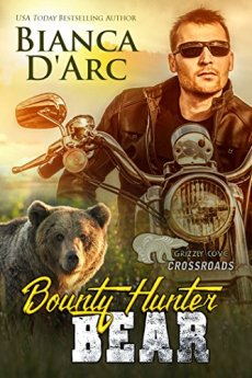 Bounty Hunter Bear: Crossroads 1 (Grizzly Cove Book 11) by [D'Arc, Bianca]