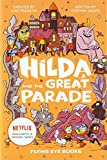 Hilda and the Great Parade (Netflix Original Series Book 2) (Hilda Fiction)