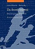 Da fronti opposti. Diari di guerra (1914-1915)