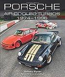 Porsche Air-Cooled Turbos 1974-1996 (Crowood Autoclassics)