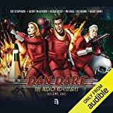 Dan Dare: The Audio Adventures - Volume 1: Voyage to Venus, The Red Moon Mystery & Marooned on Mercury