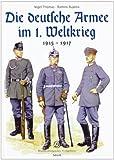 Die deutsche Armee im 1. Weltkrieg: 1915 - 1917