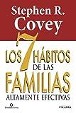 Los 7 hábitos de las familias altamente efectivas (Educación y familia)