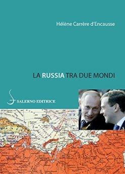 La Russia tra due mondi di [Carrère d'Encausse, Hélène]