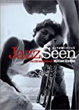 Wiliam Claxton - Jazz Seen: The Life and Times