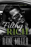 Filthy Rich (Blackstone Dynasty Book 1) (English Edition) par [Miller, Raine]