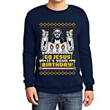 Shirtgeil Maglione Brutto di Natale per Lui - Go Jesus It's Your Birthday Felpa da Uomo Medium Navy