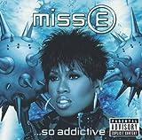 Miss E... So Addictive