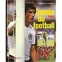 L'année du football 1980