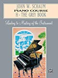 John W. Schaum Piano Course: H -- The Grey Book